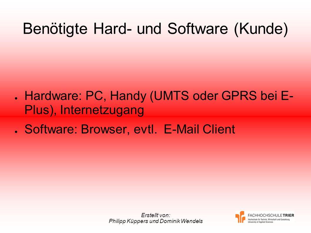 Benötigte Hard- und Software (Kunde)