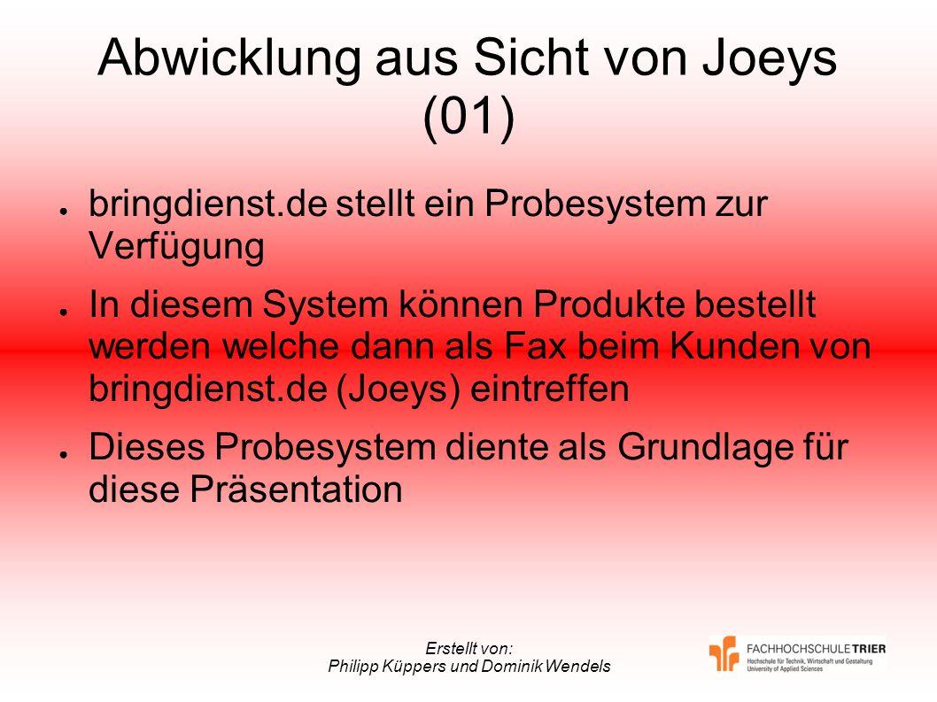Abwicklung aus Sicht von Joeys (01)