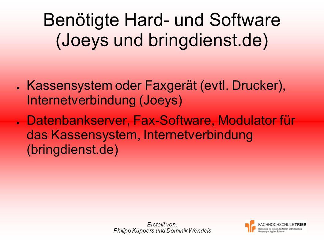 Benötigte Hard- und Software (Joeys und bringdienst.de)