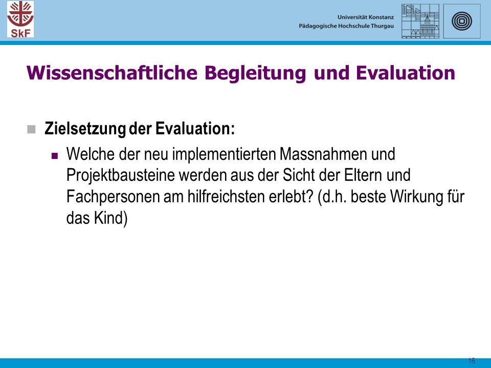 Wissenschaftliche Begleitung und Evaluation