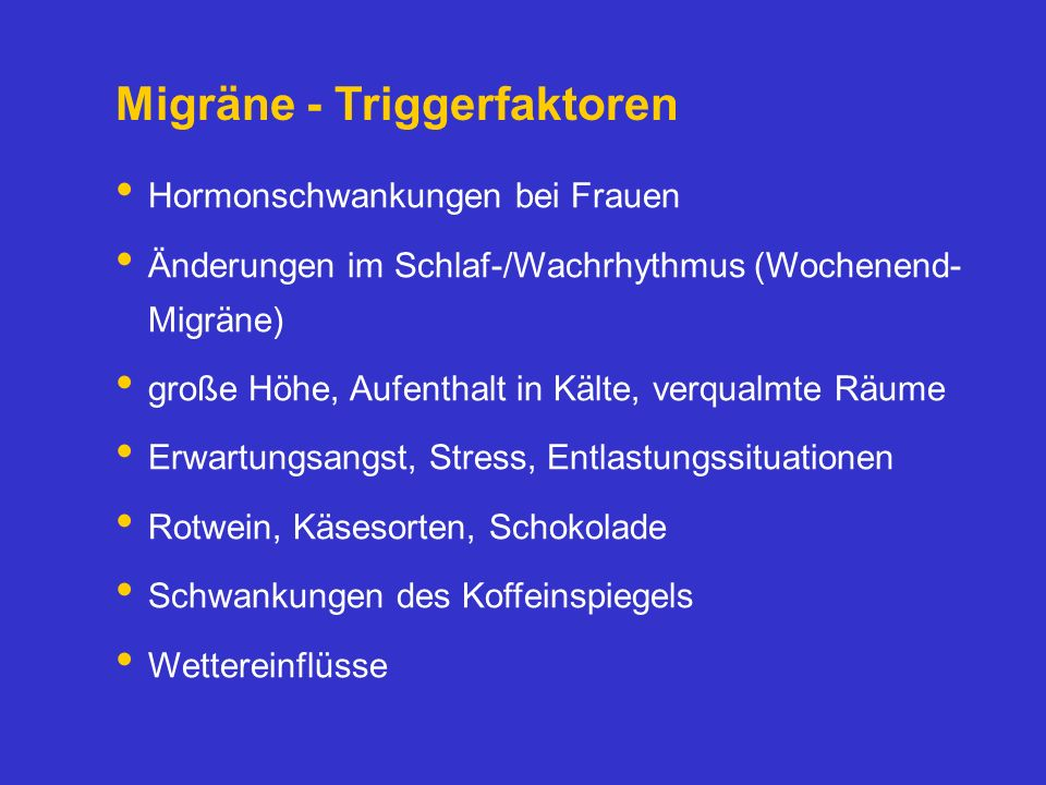 Migräne - Triggerfaktoren