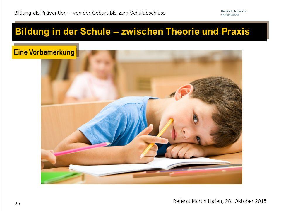 Bildung in der Schule – zwischen Theorie und Praxis