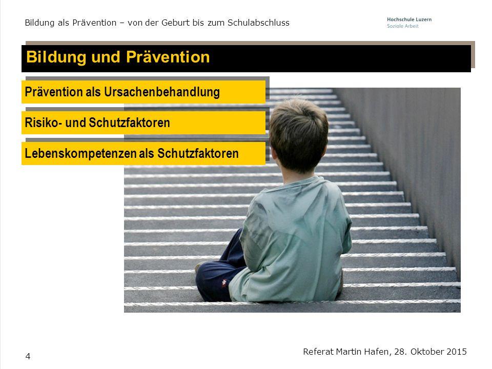 Bildung und Prävention