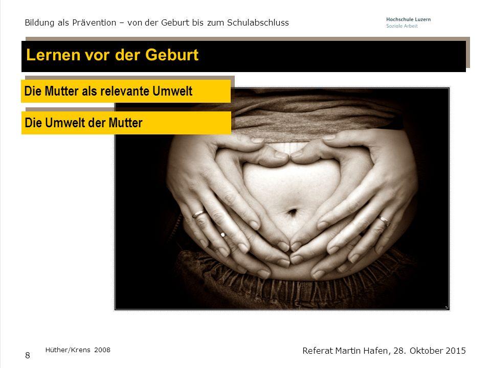 Lernen vor der Geburt Die Mutter als relevante Umwelt