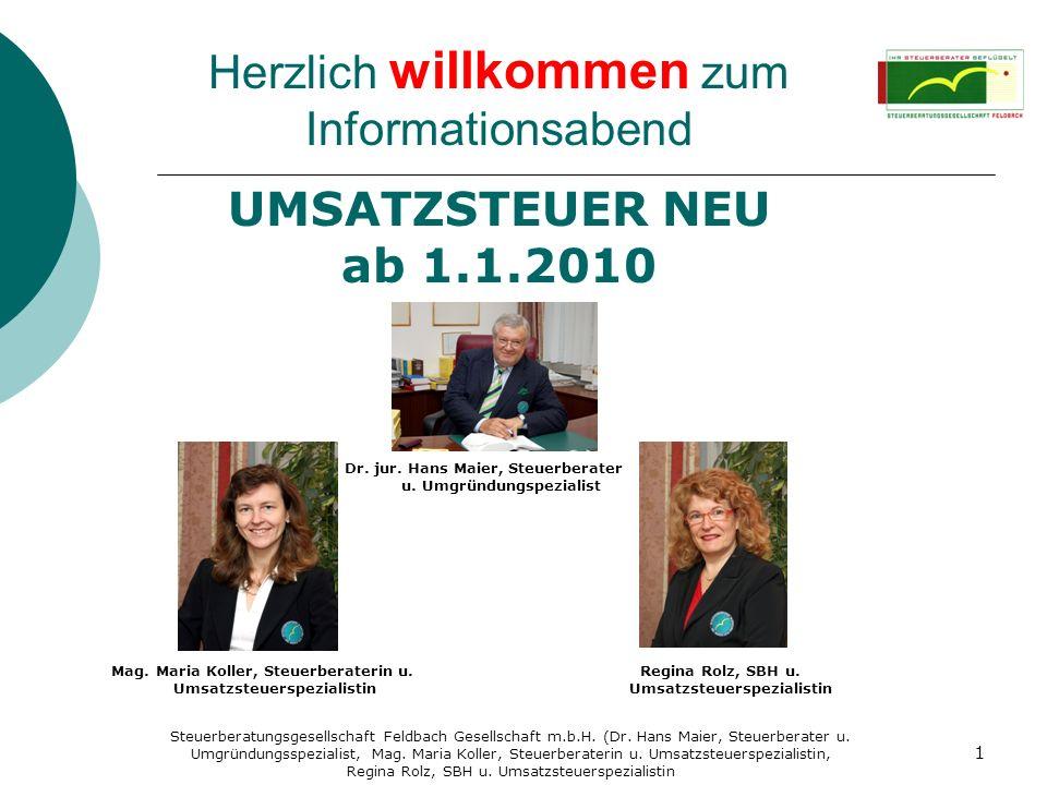 Herzlich willkommen zum Informationsabend UMSATZSTEUER NEU ab 1.1.2010