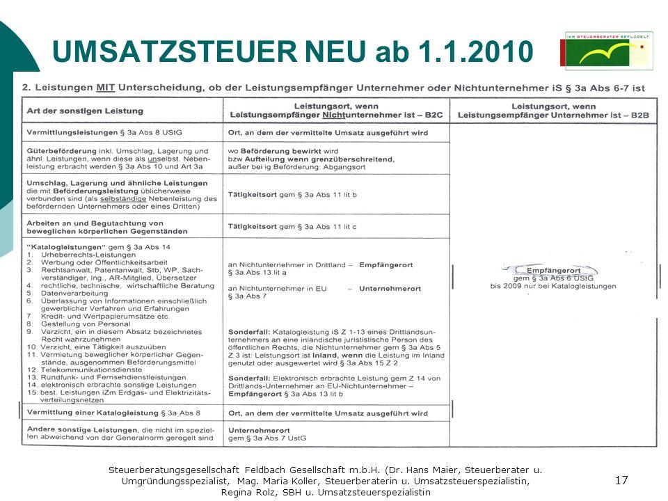 UMSATZSTEUER NEU ab 1.1.2010 Sonstige Leistungen: