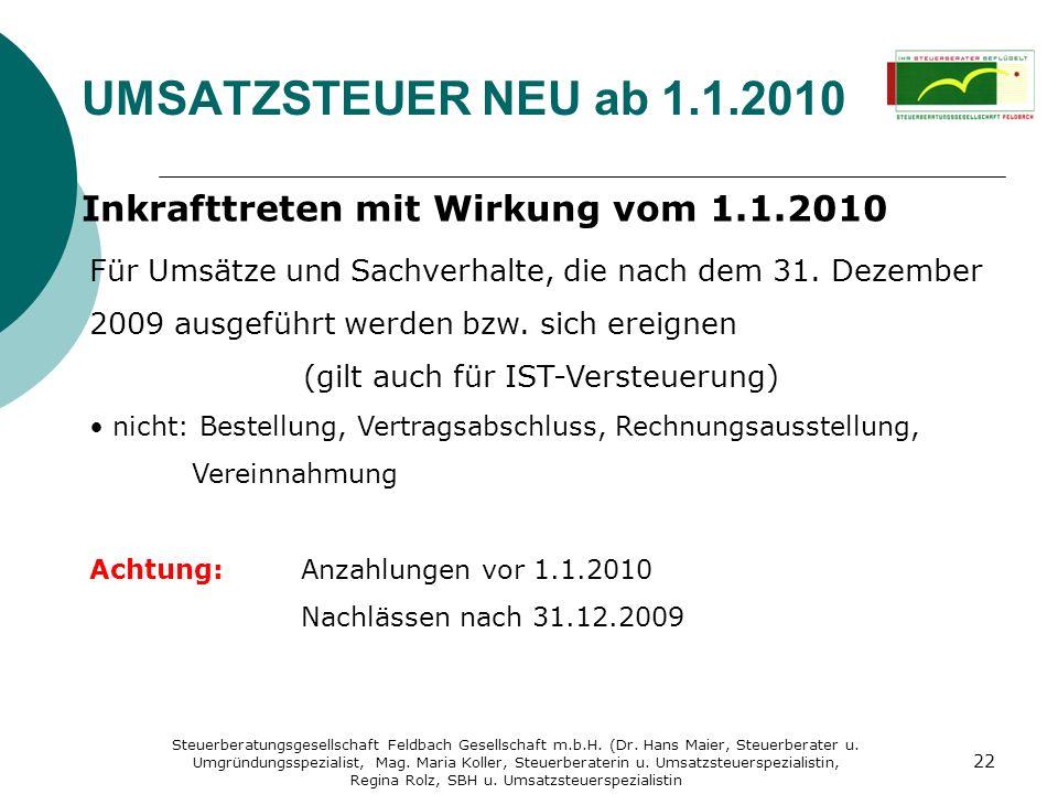 UMSATZSTEUER NEU ab 1.1.2010 Inkrafttreten mit Wirkung vom 1.1.2010