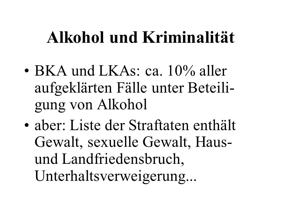 Alkohol und Kriminalität