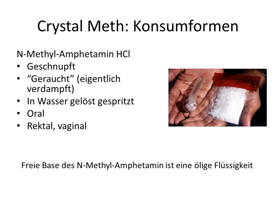 Crystal Meth: Konsumformen
