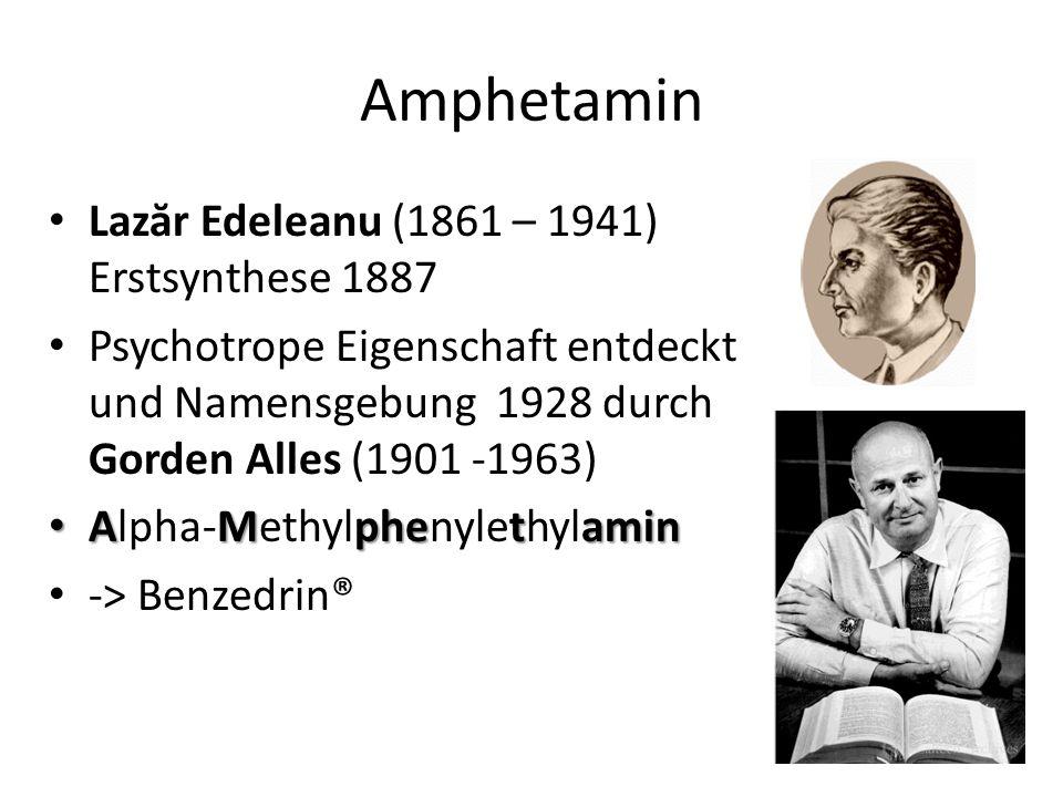 Amphetamin Lazăr Edeleanu (1861 – 1941) Erstsynthese 1887