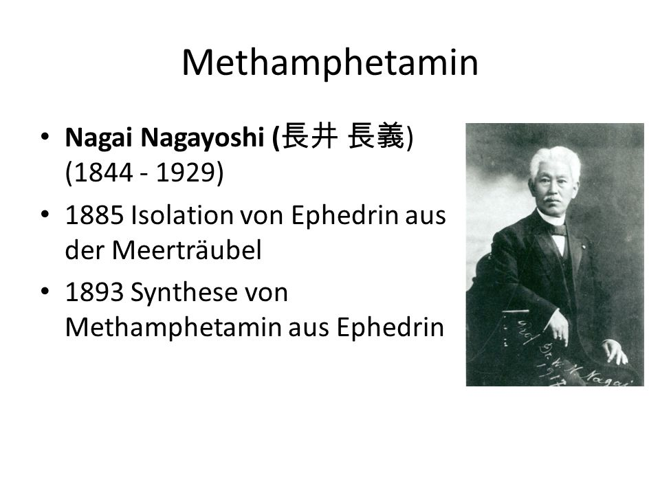 Methamphetamin Nagai Nagayoshi (長井 長義) (1844 - 1929)