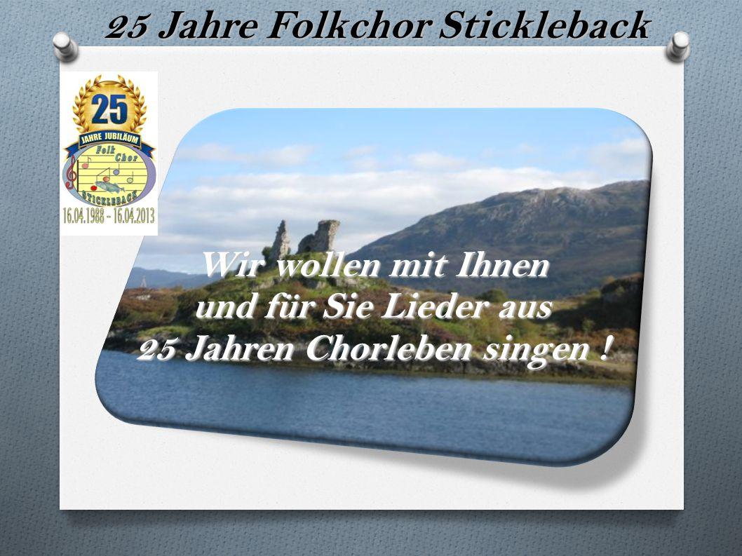 25 Jahre Folkchor Stickleback