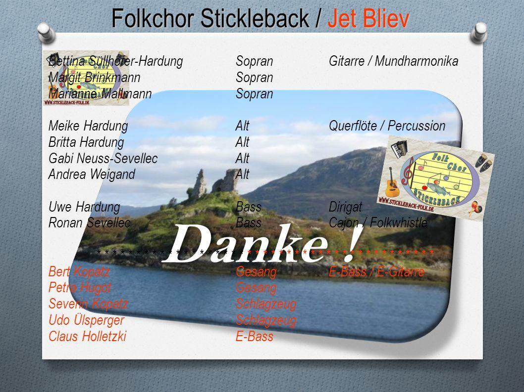 Folkchor Stickleback / Jet Bliev