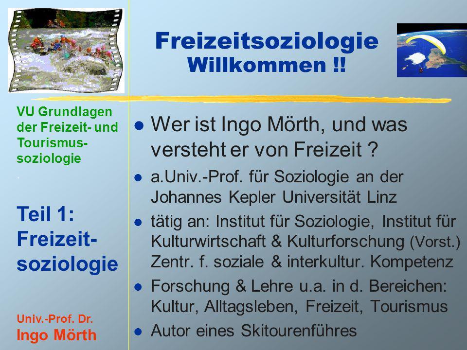Freizeitsoziologie Willkommen !!