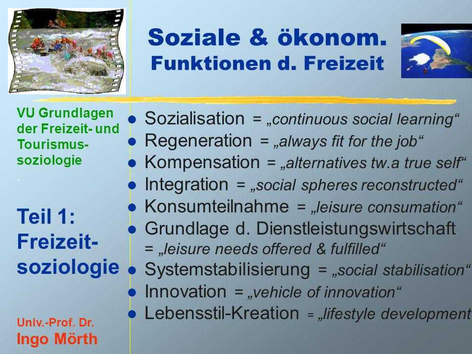 Soziale & ökonom. Funktionen d. Freizeit