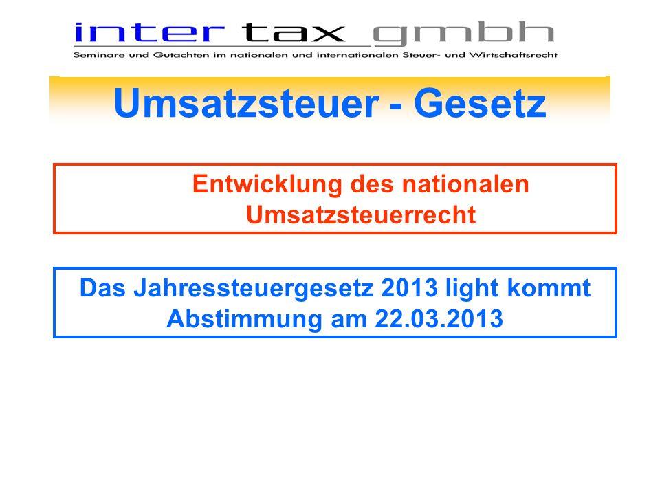 Umsatzsteuer - Gesetz Entwicklung des nationalen Umsatzsteuerrecht