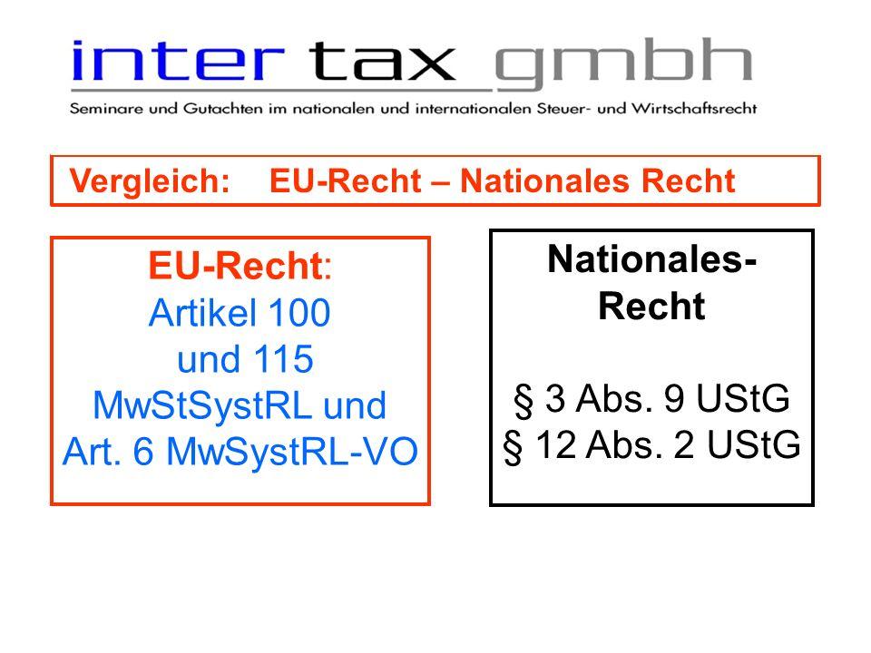 Nationales-Recht EU-Recht: Artikel 100 und 115 MwStSystRL und