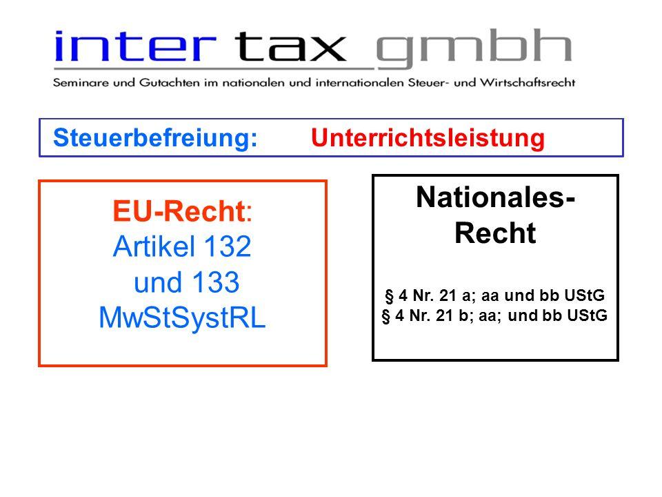 Nationales-Recht EU-Recht: Artikel 132 und 133 MwStSystRL