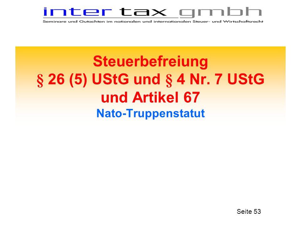 Steuerbefreiung § 26 (5) UStG und § 4 Nr