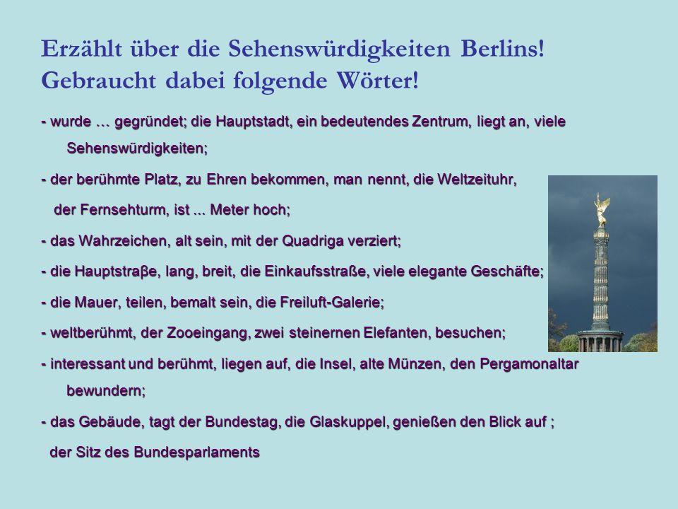 Erzählt über die Sehenswürdigkeiten Berlins