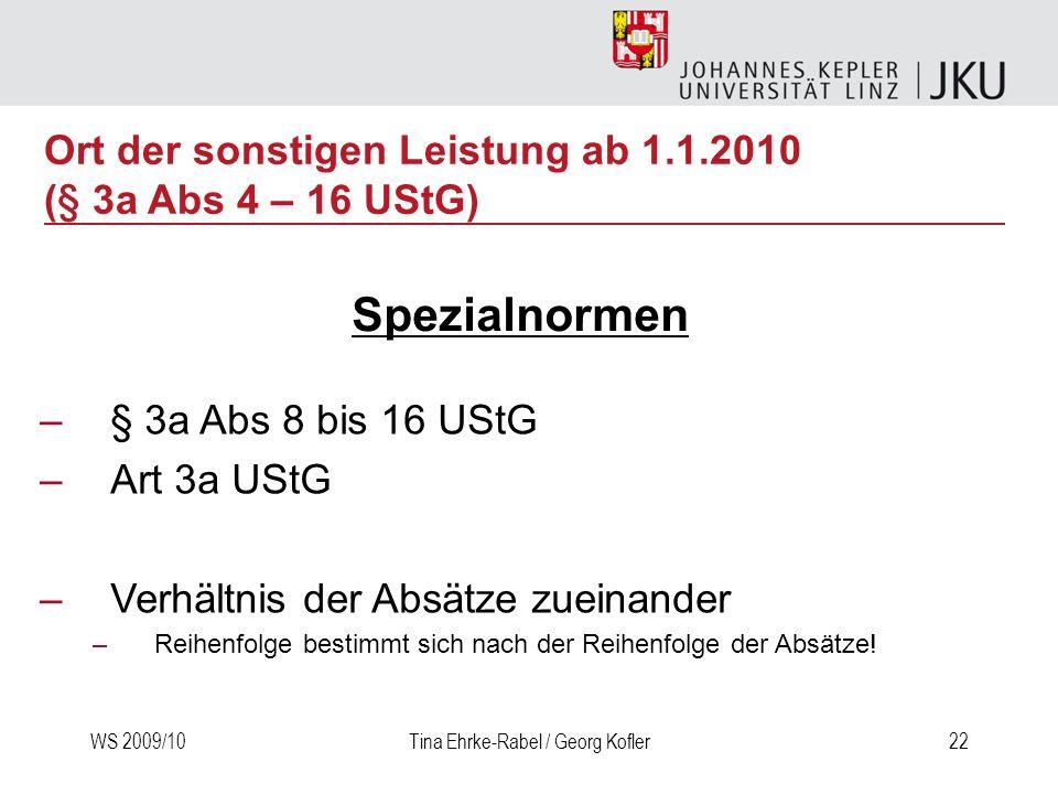 Ort der sonstigen Leistung ab 1.1.2010 (§ 3a Abs 4 – 16 UStG)