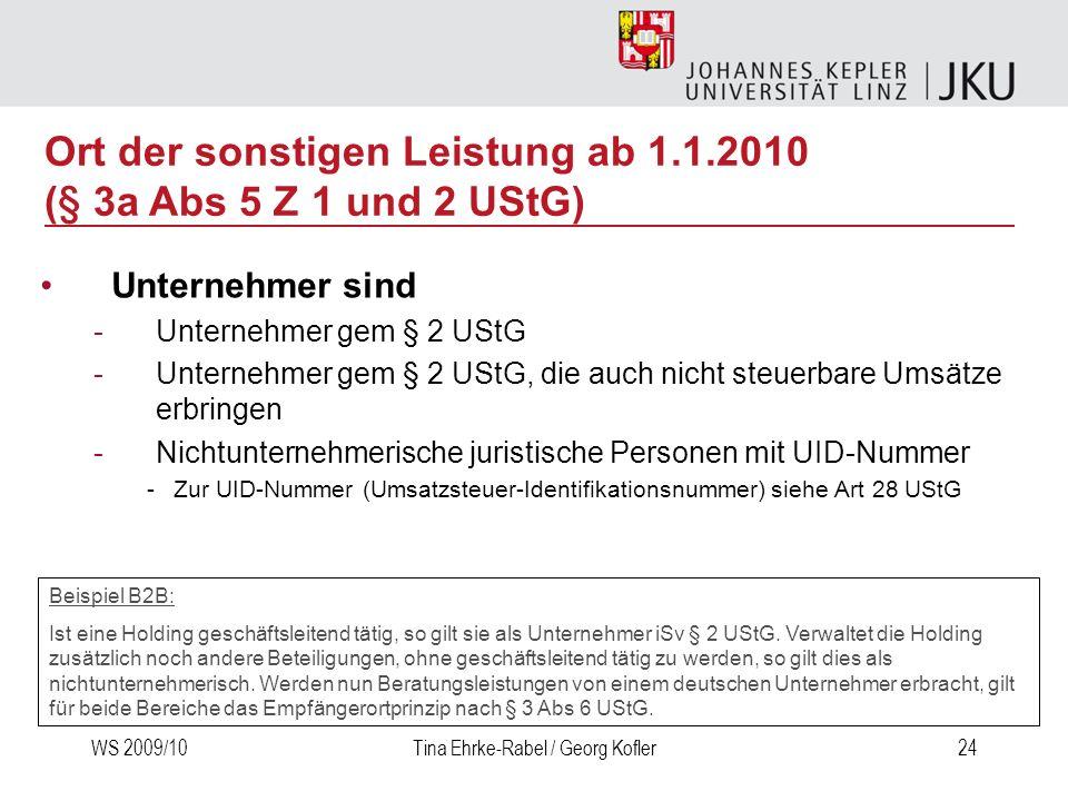 Ort der sonstigen Leistung ab 1.1.2010 (§ 3a Abs 5 Z 1 und 2 UStG)