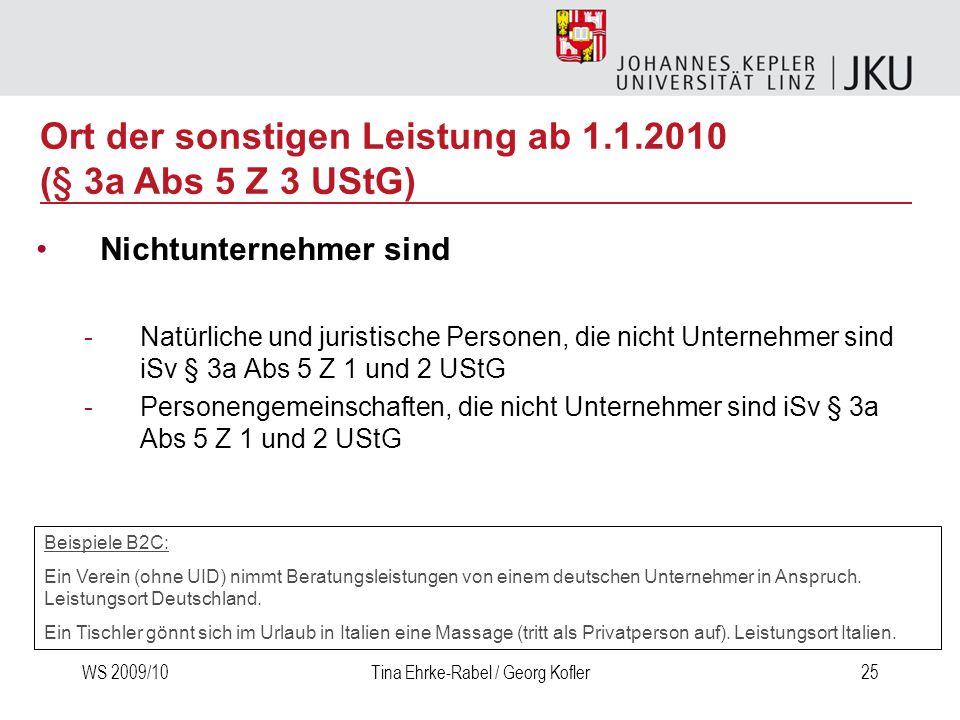 Ort der sonstigen Leistung ab 1.1.2010 (§ 3a Abs 5 Z 3 UStG)