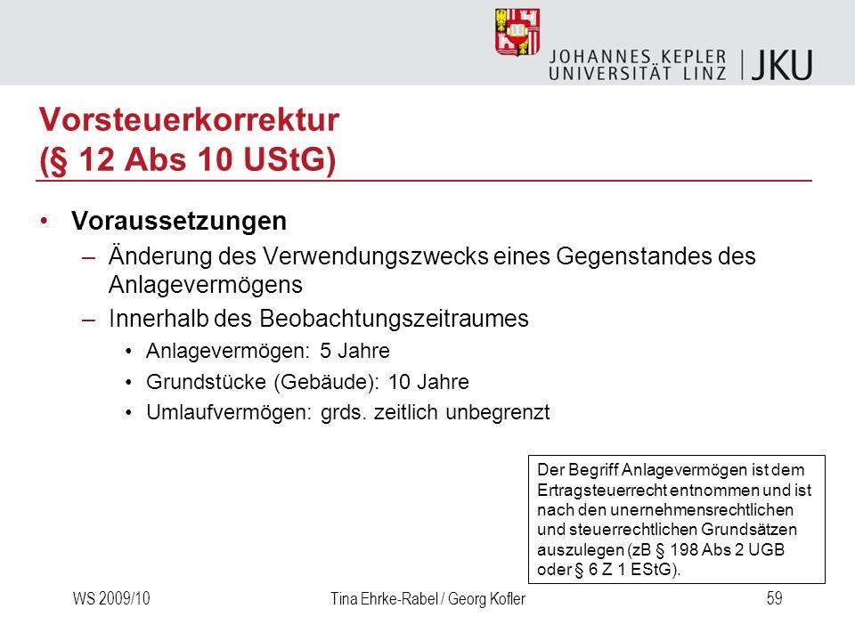 Vorsteuerkorrektur (§ 12 Abs 10 UStG)