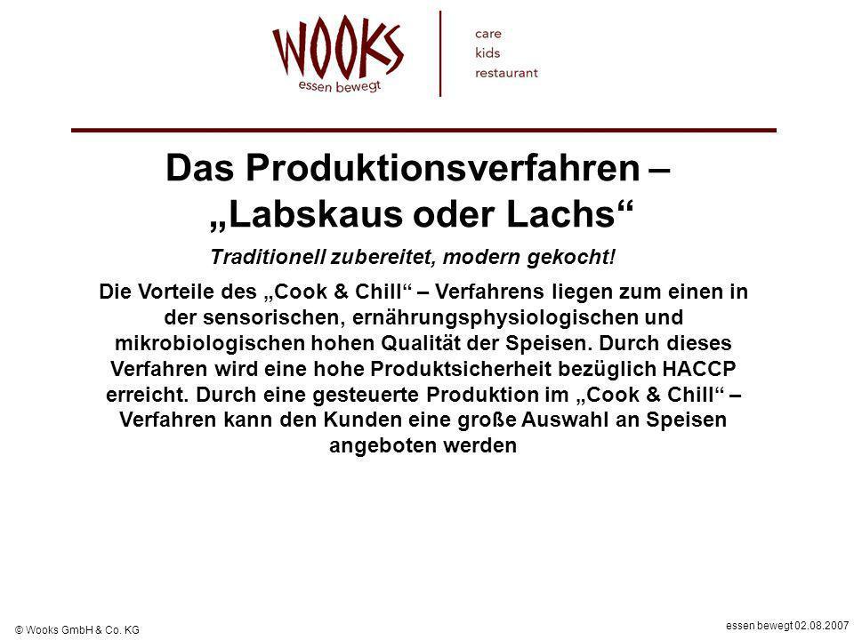 Das Produktionsverfahren – Traditionell zubereitet, modern gekocht!