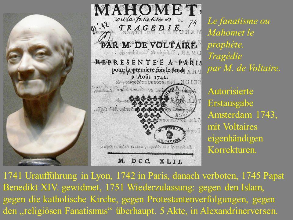 Le fanatisme ou Mahomet le prophète.