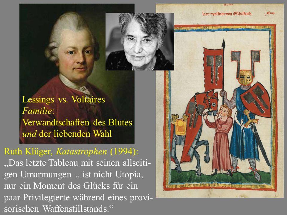 Lessings vs. Voltaires Familie: Verwandtschaften des Blutes und der liebenden Wahl.