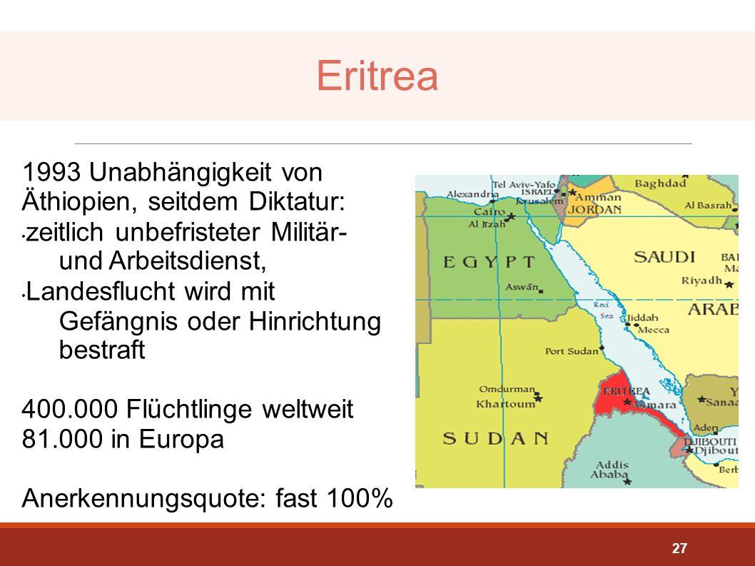 Eritrea 1993 Unabhängigkeit von Äthiopien, seitdem Diktatur: