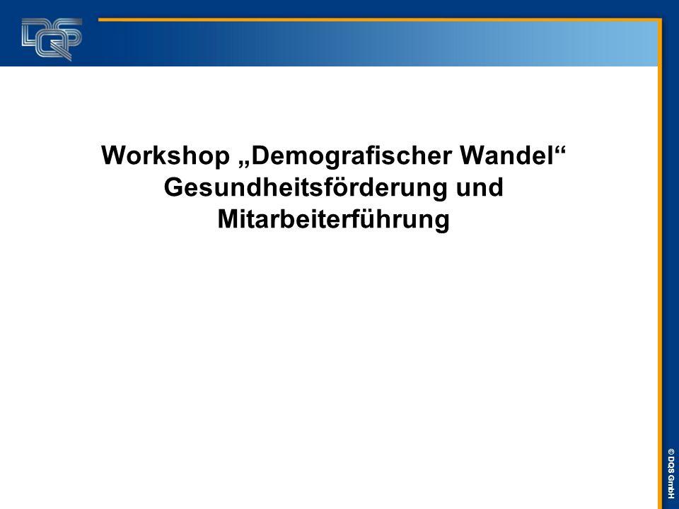 """Workshop """"Demografischer Wandel Gesundheitsförderung und Mitarbeiterführung"""