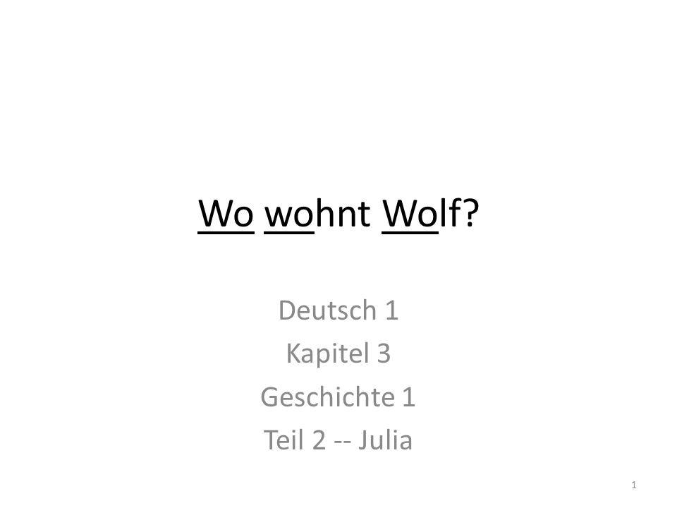 Deutsch 1 Kapitel 3 Geschichte 1 Teil 2 -- Julia