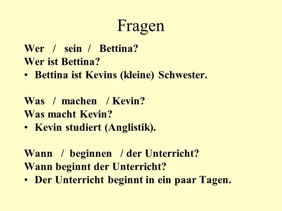 Fragen Wer / sein / Bettina Wer ist Bettina
