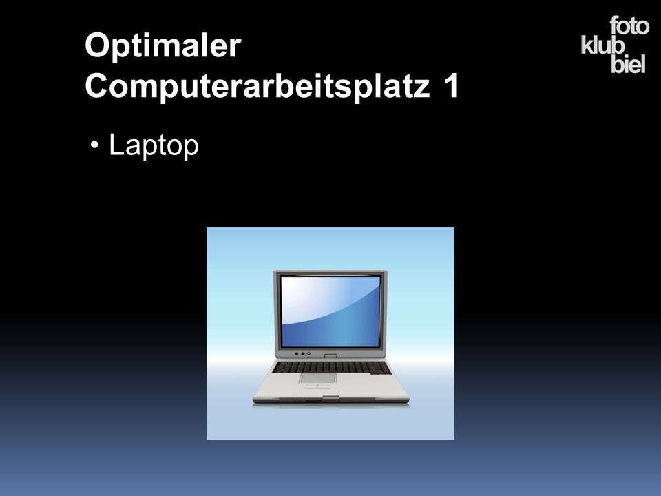 Optimaler Computerarbeitsplatz 1