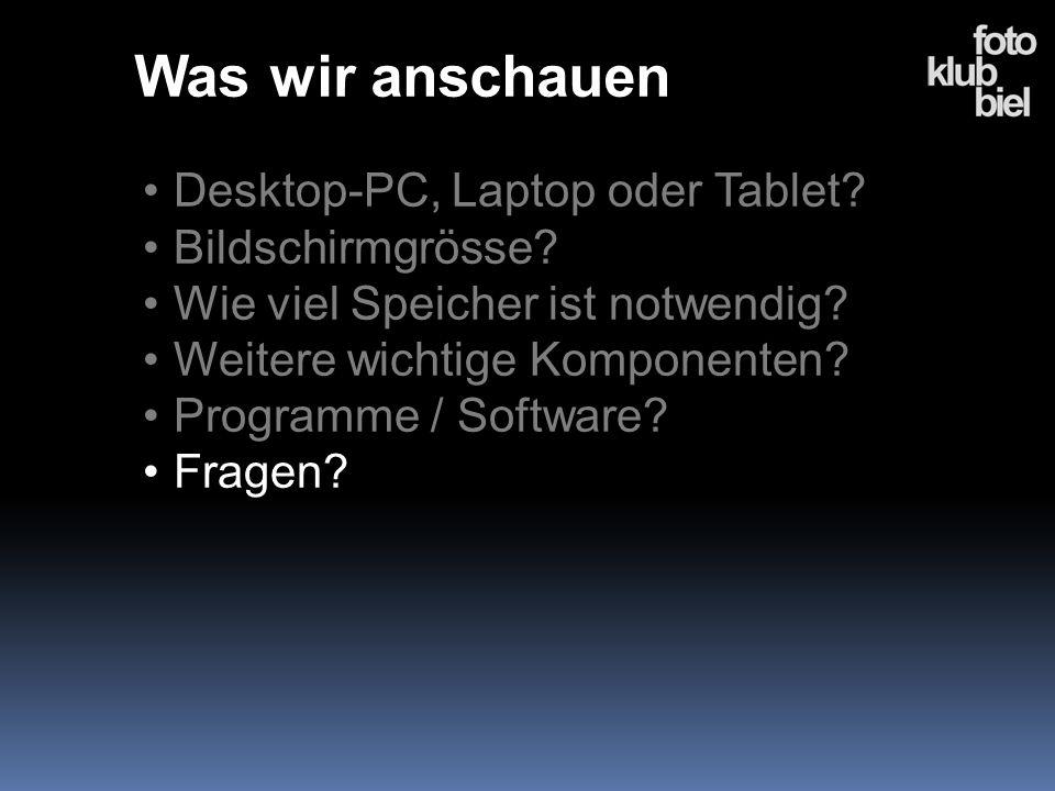 Was wir anschauen Desktop-PC, Laptop oder Tablet Bildschirmgrösse