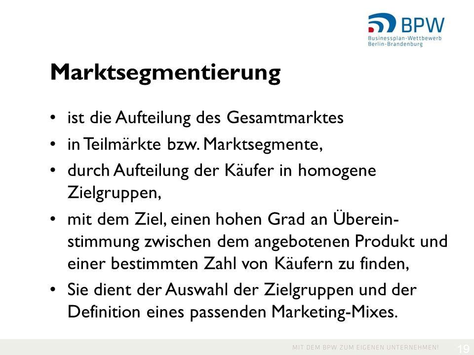 Marktsegmentierung ist die Aufteilung des Gesamtmarktes