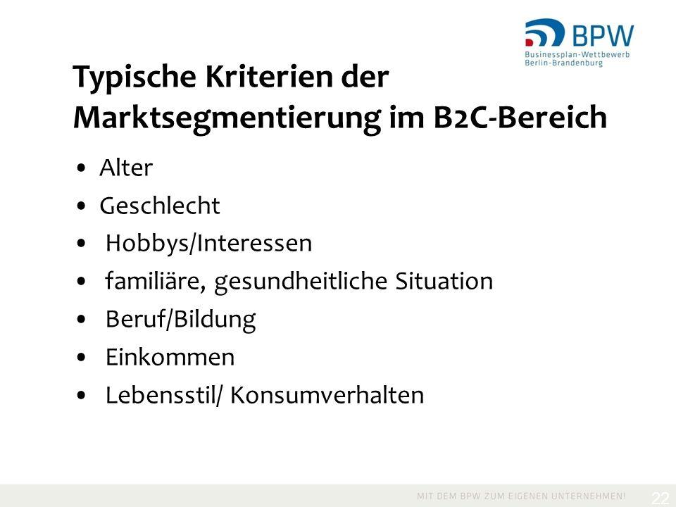 Typische Kriterien der Marktsegmentierung im B2C-Bereich