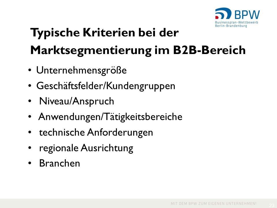 Typische Kriterien bei der Marktsegmentierung im B2B-Bereich