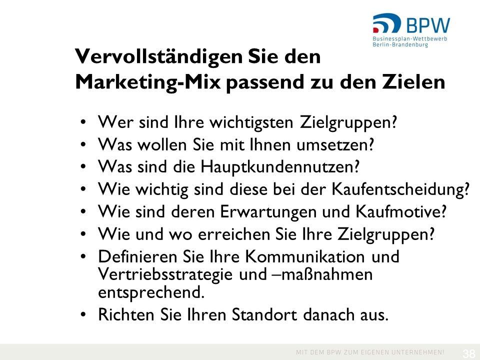 Vervollständigen Sie den Marketing-Mix passend zu den Zielen