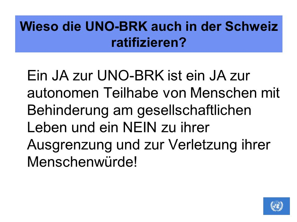 Wieso die UNO-BRK auch in der Schweiz ratifizieren
