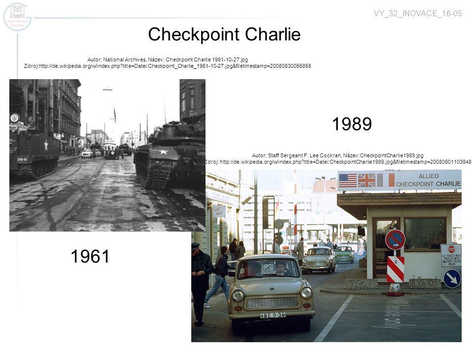Checkpoint Charlie 1989 1961 VY_32_INOVACE_16-05