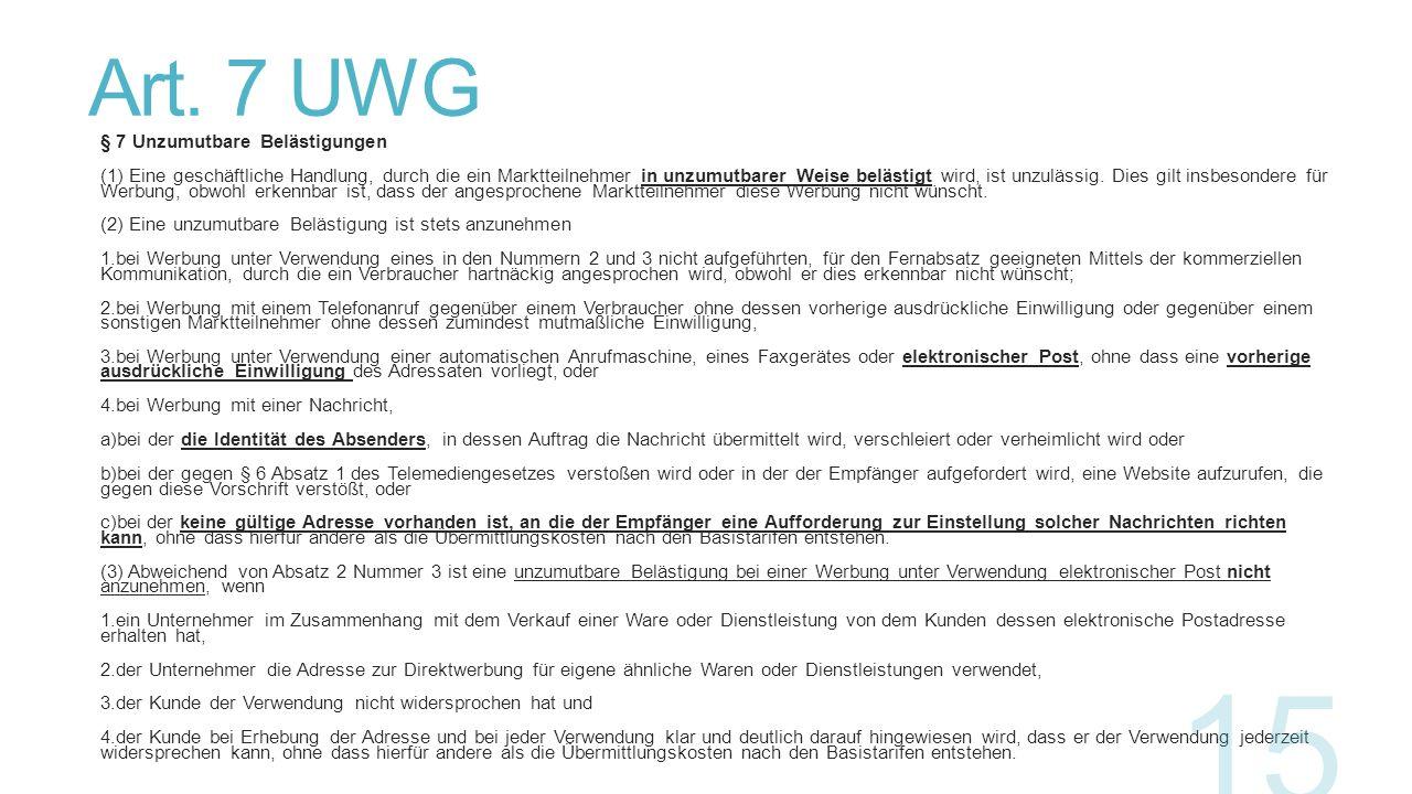 Art. 7 UWG § 7 Unzumutbare Belästigungen