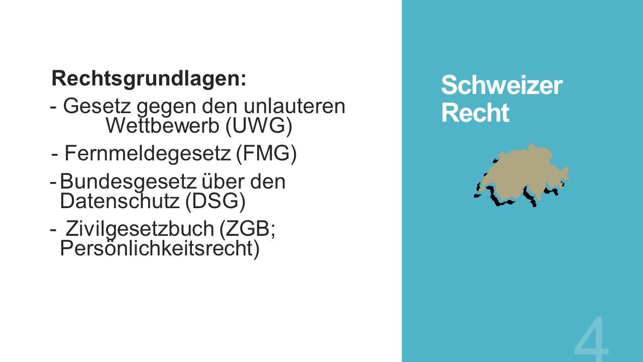 Schweizer Recht Rechtsgrundlagen: