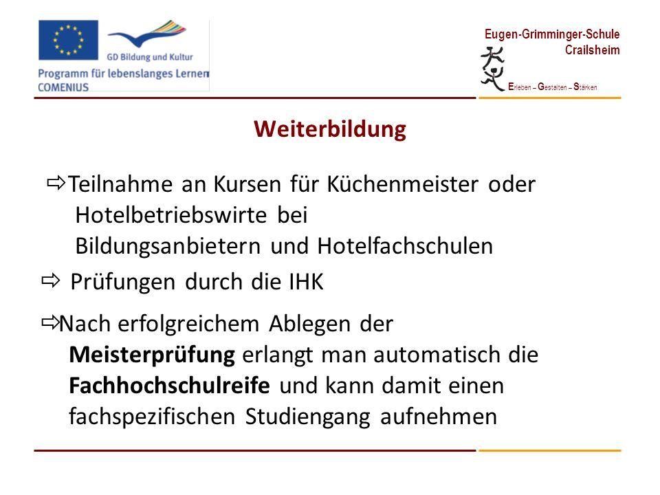 WeiterbildungTeilnahme an Kursen für Küchenmeister oder. Hotelbetriebswirte bei. Bildungsanbietern und Hotelfachschulen.