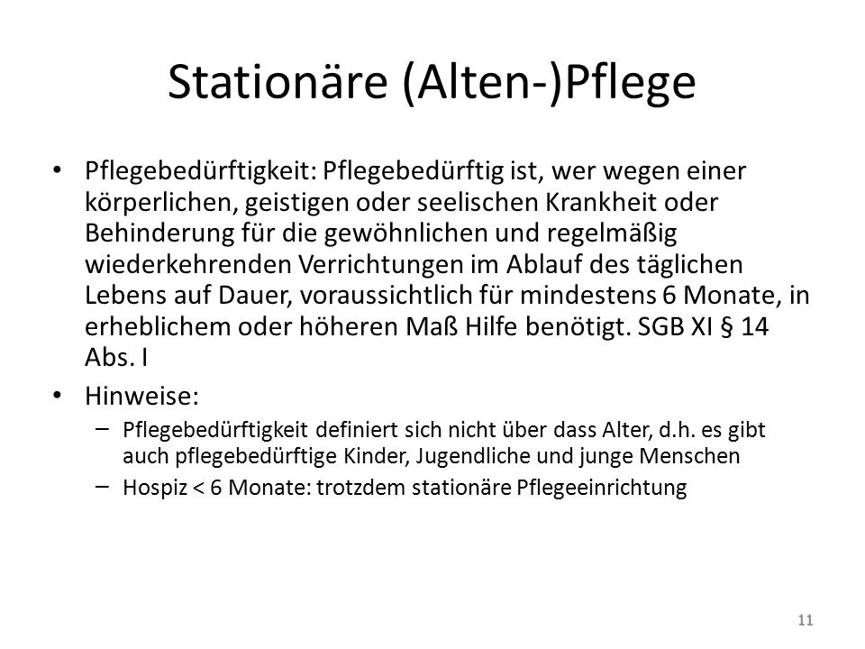 Stationäre (Alten-)Pflege