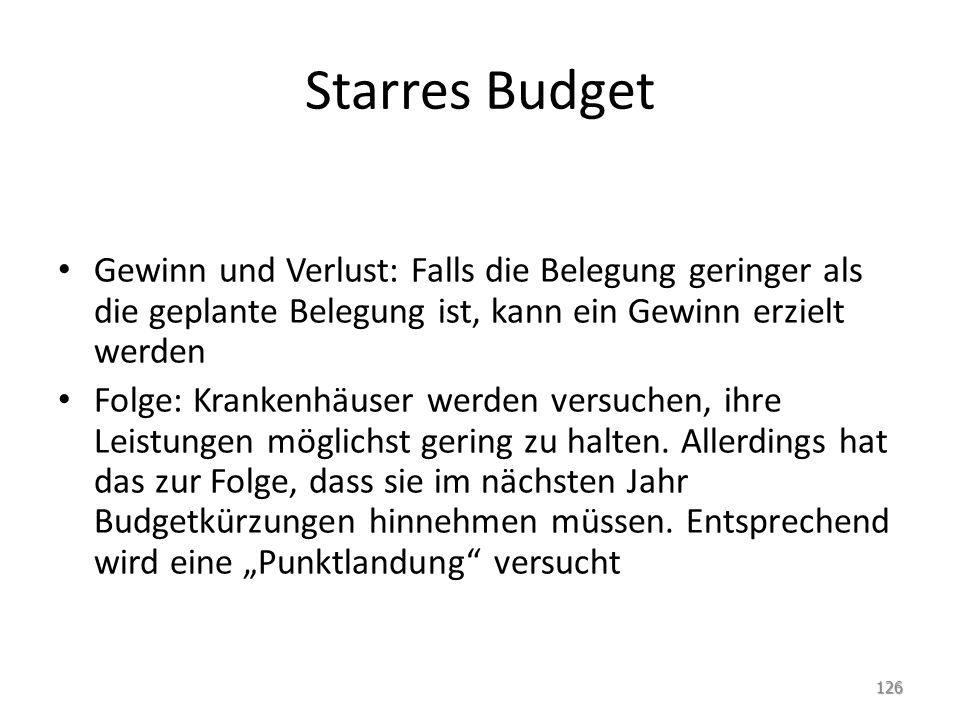 Starres Budget Gewinn und Verlust: Falls die Belegung geringer als die geplante Belegung ist, kann ein Gewinn erzielt werden.