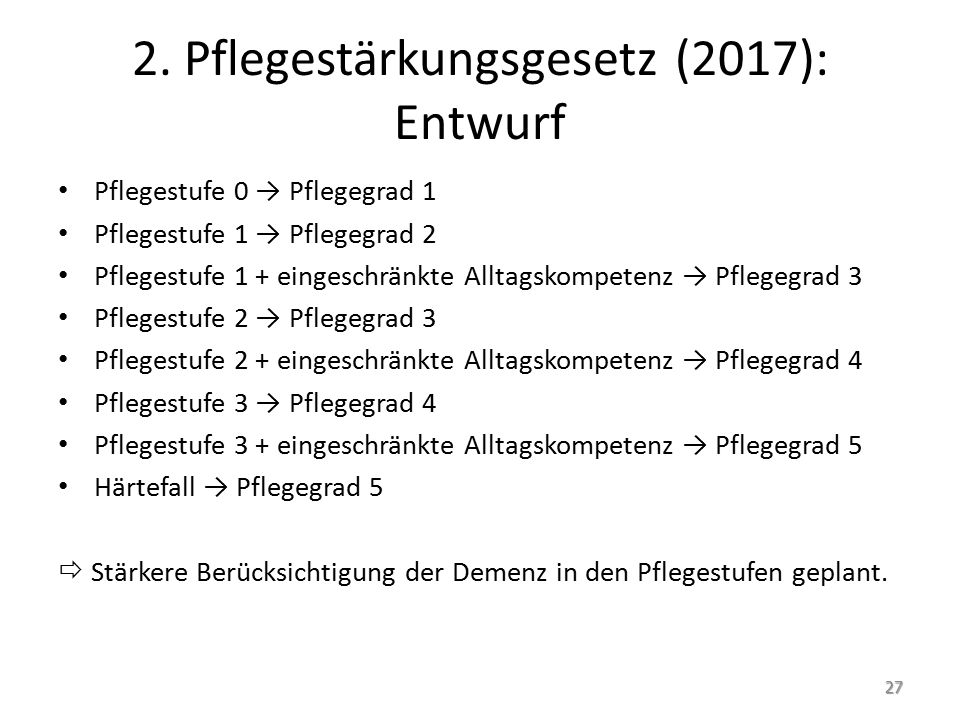 2. Pflegestärkungsgesetz (2017): Entwurf