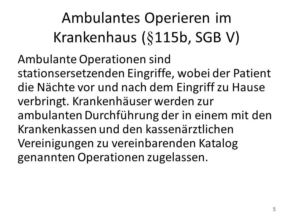 Ambulantes Operieren im Krankenhaus (§115b, SGB V)